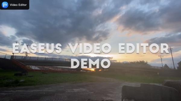 EaseUS Video Editor デモ動画